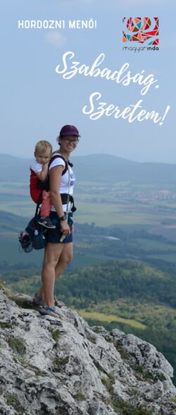 szabadság. szeretem! a magyarindában kisbabával is